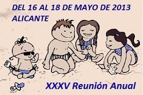 35ª Reunion Anual – Alicante (2013)