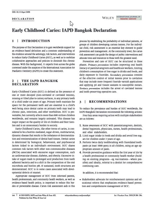 Early Childhood Caries: IAPD Bangkok Declaration.