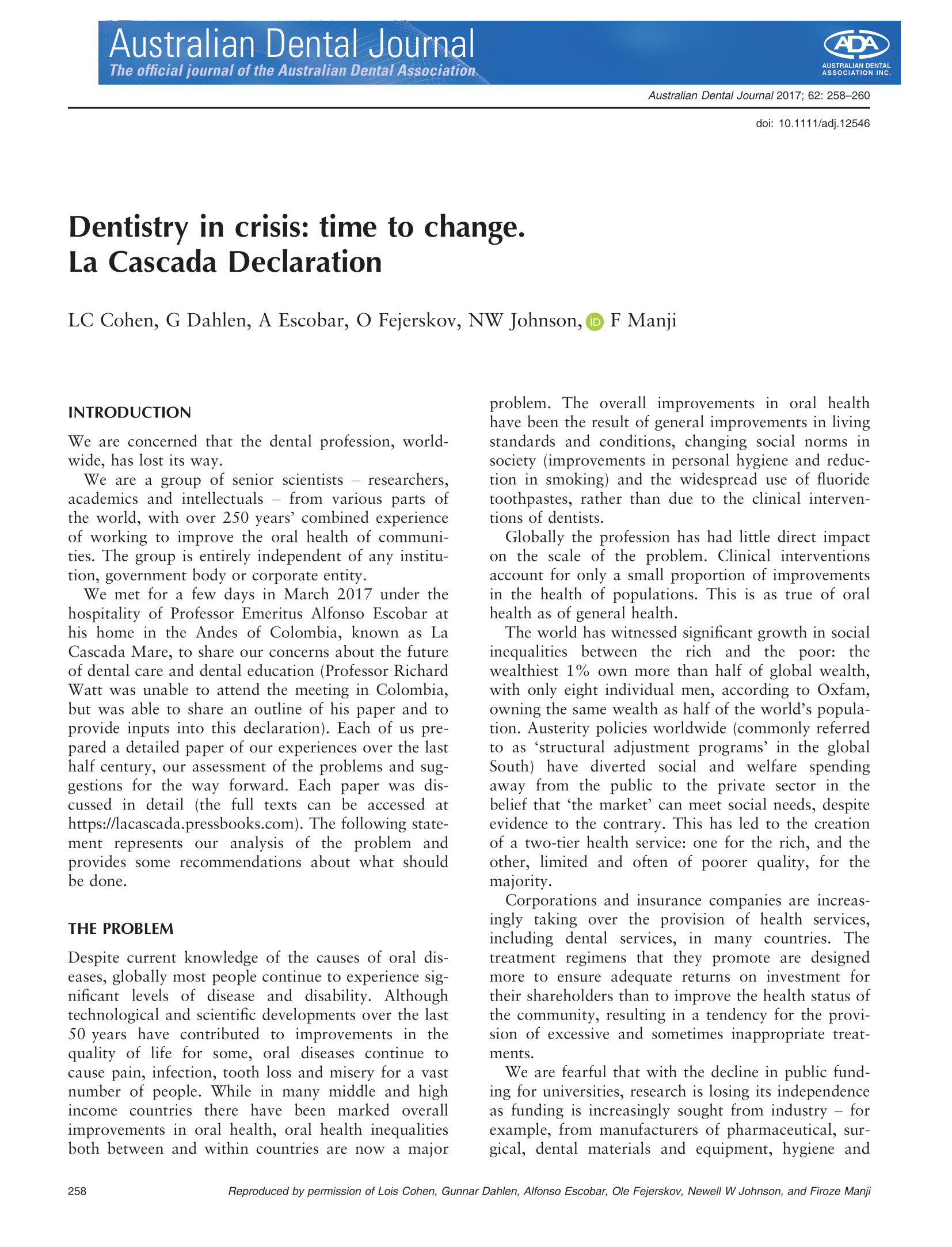 Dentistry in crisis: time to change.