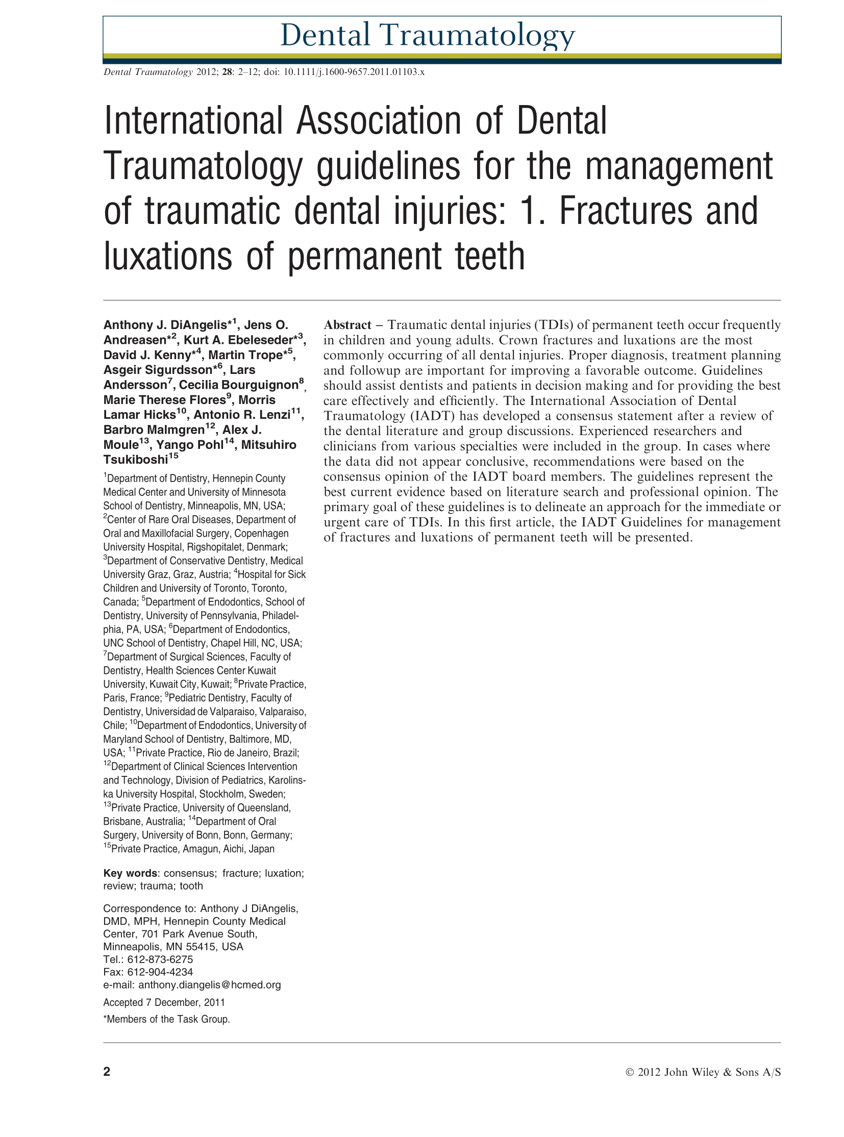 International Association of Dental Traumatology guidelines for the Management of Traumatic Dental Injuries: 1. Fractures and Luxations of Permanent Teeth.