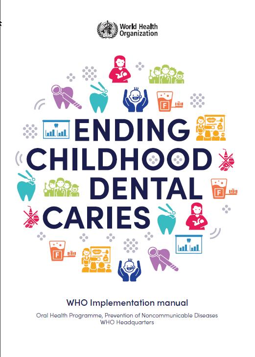 Nuevo documento de la OMS para erradicar la caries de la infancia temprana